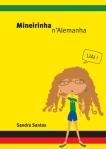 Mineirinha n'Alemanha Sandra Santos