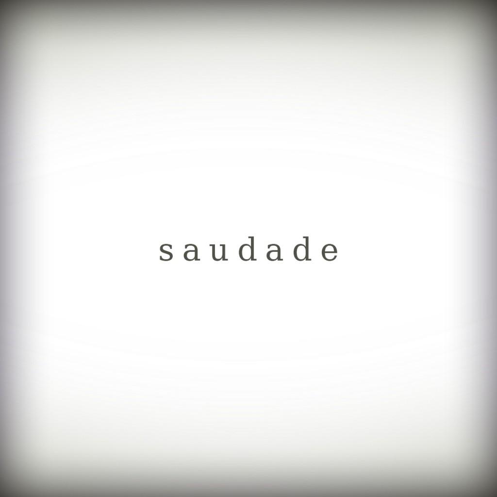 saudade1-1024x1024